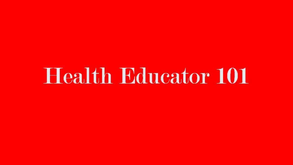 Health Educator 101 (part 1).mp4