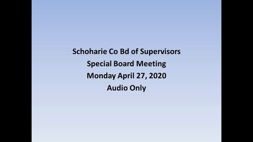 Schoharie Co Bd of Supervisors -- 27 Apr --Special