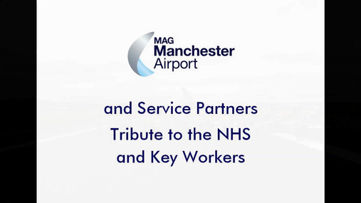 MANCHESTER AIRPORT - NHS TRIBUTE