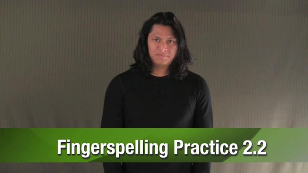 ASL 1 Q1 W10 Cumulative Review Quiz - Fingerspelling