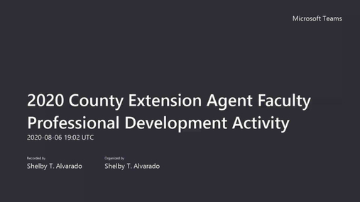 2020 County Extension Agent Faculty Professional Development Activity.mp4