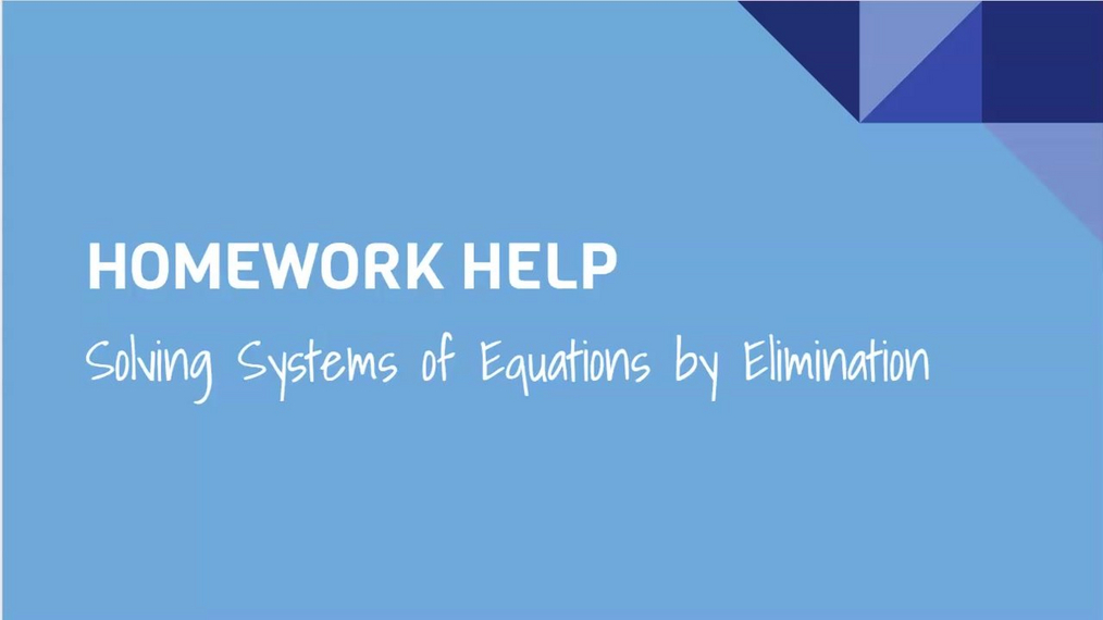 HH Solving Systems of Equations by Elimination.mp4
