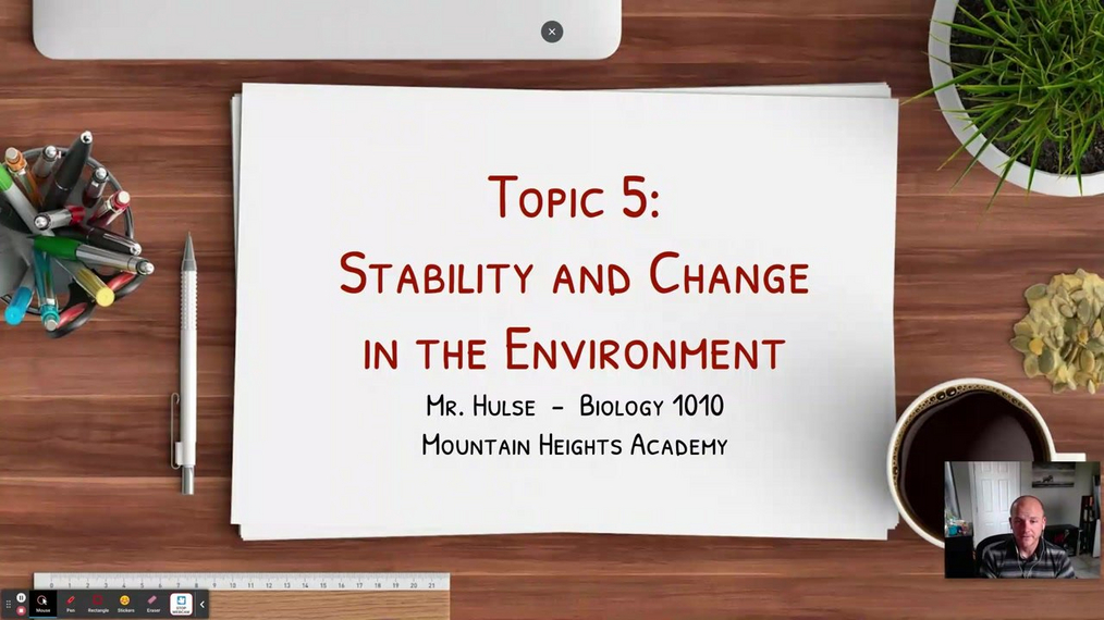 Topic 5: Stability and Change in the Environment Intro