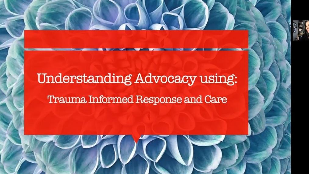 Advocacy through a trauma informed lens.mp4