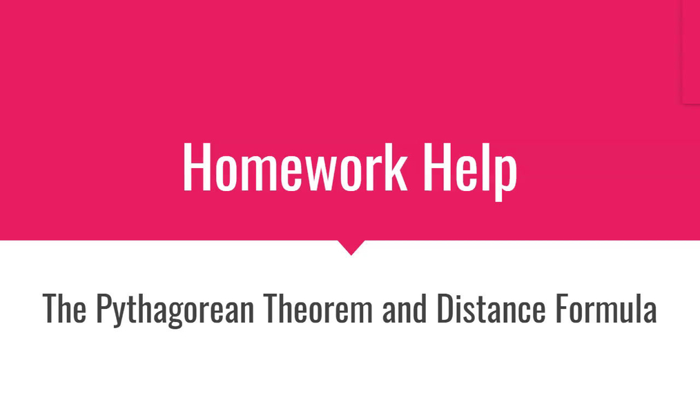HH The Pythagorean Theorem and Distance Formula.mp4